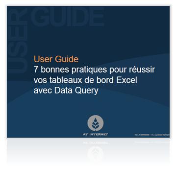 User Guide : 7 bonnes pratiques pour réussir vos tableaux de bord Excel avec Data Query
