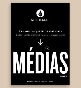 À la reconquête de vos data : stratégies digital analytics à l'usage des groupes médias